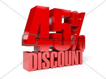 45 percent discount.