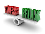 Stress and Relax balance.