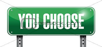 you choose road sign illustration