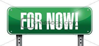 for now road sign illustration design