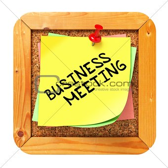 Business Meeting. Yellow Sticker on Bulletin.