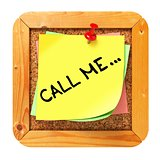 Call Me. Yellow Sticker on Bulletin.