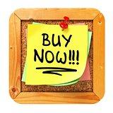 Buy Now!!!. Yellow Sticker on Bulletin.
