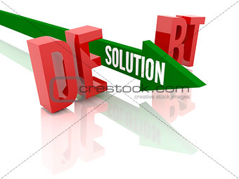 Arrow with word Solution breaks word Debt.