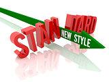 Arrow with phrase New Style breaks word Standard.