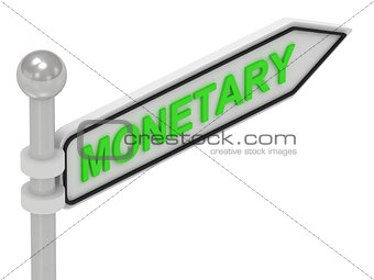 MONETARY arrow sign with letters