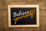 Believe yourself, motivational messsage