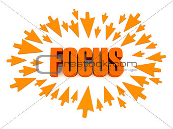 Arrows aimed at the word FOCUS.