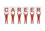 Men holding the word career.