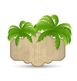 Wooden advertising signboard with palms isolated