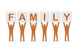 Men holding the word family.