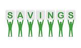 Men holding the word savings.