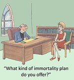 Immortality plan