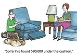 Money under cushions