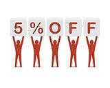 Discount. 5 percent off.