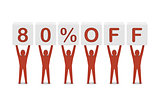 Discount. 80 percent off.
