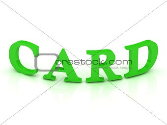 CARD sign with green letters