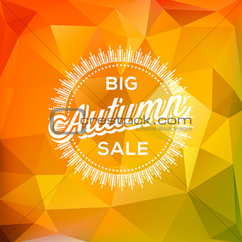 Autumn Sale poster polygonal background, vector Eps10 illustration.