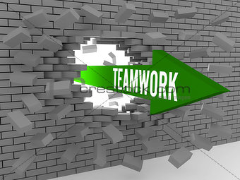 Arrow with word Teamwork breaking brick wall.