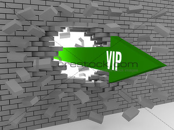 Arrow with word Vip breaking brick wall.