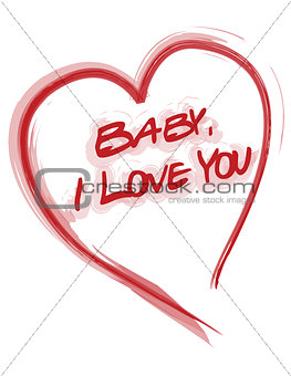 Baby, I love you heart card isolated over a white background.