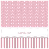 Vector card or invitation for baby shower, wedding or birthday party with stripes and sweet white polka dots on cute pink background