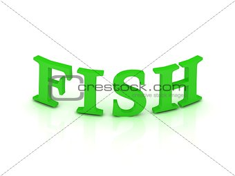 FISH sign with green letters