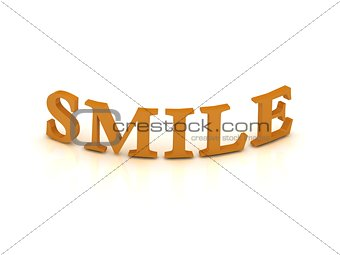 SMILE sign with orange letters
