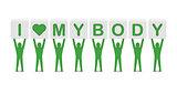 Men holding the phrase i love my body.
