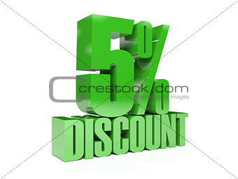 5 percent discount. Green shiny text.