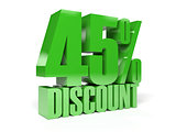 45 percent discount. Green shiny text.