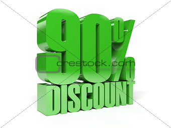 90 percent discount. Green shiny text.