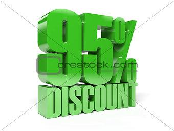 95 percent discount. Green shiny text.