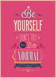 "Vintage ""Be Yourself"" Poster."
