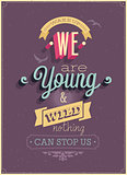 "Vintage ""We are Young"" Poster."