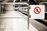 Safety Interdiction Sign (Do not Cross) on a Subway Platform