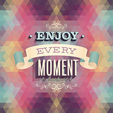Vintage Enjoy every moment Poster.