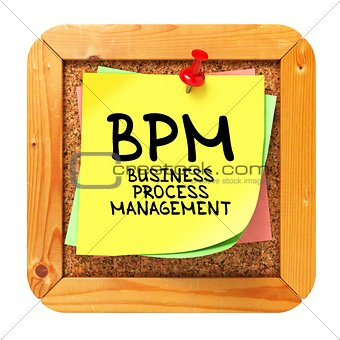 BPM. Yellow Sticker on Bulletin.