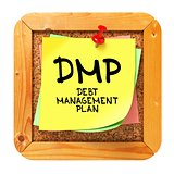 DMP. Yellow Sticker on Bulletin.
