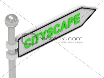 CITYSCAPE word on arrow pointer