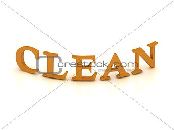 CLEAN sign with orange letters