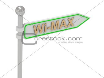 "3d rendering of sign with gold ""Wi-MAX"""