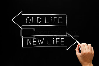 Old Life or New Life