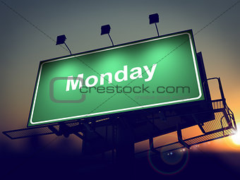 Monday - Billboard on the Sunrise Background.
