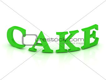 CAKE sign with green letters