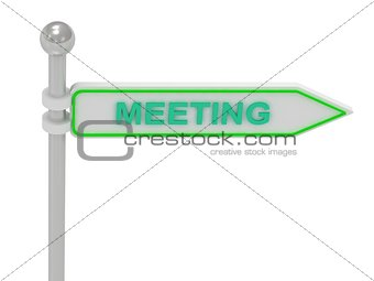 "3d rendering of sign with green ""MEETING"""