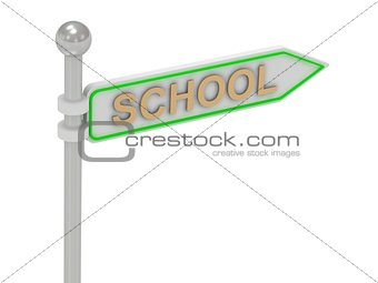 "3d rendering of sign with gold ""SCHOOL"""