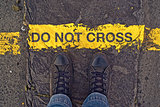 Do Not Cross The Line, On the Border