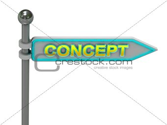"3d rendering of sign with gold ""CONCEPT"""
