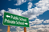 Public or Private School Green Road Sign Over Sky